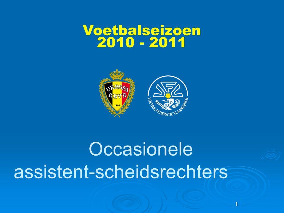 1 Occasionele assistent-scheidsrechters Voetbalseizoen 2010 - 2011