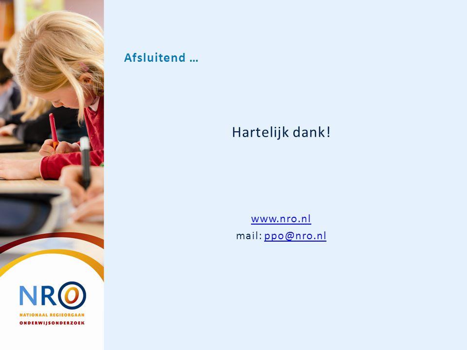 Hartelijk dank! www.nro.nl mail: ppo@nro.nlppo@nro.nl