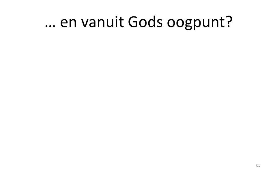 … en vanuit Gods oogpunt? 65