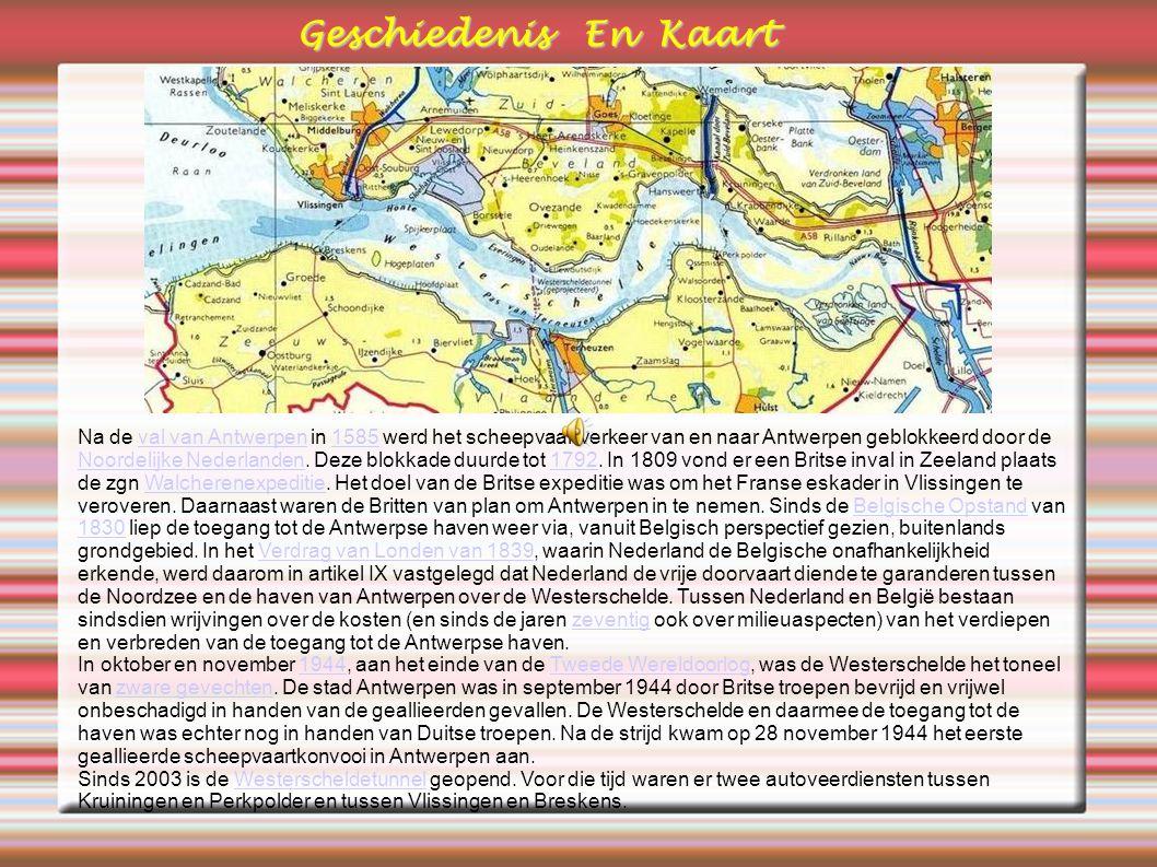 Na de val van Antwerpen in 1585 werd het scheepvaartverkeer van en naar Antwerpen geblokkeerd door de Noordelijke Nederlanden.