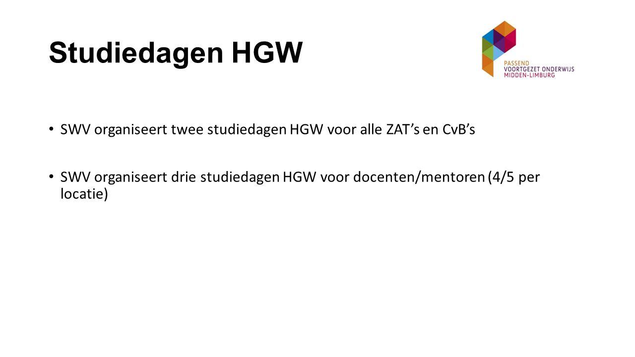 Studiedagen HGW SWV organiseert twee studiedagen HGW voor alle ZAT's en CvB's SWV organiseert drie studiedagen HGW voor docenten/mentoren (4/5 per locatie)