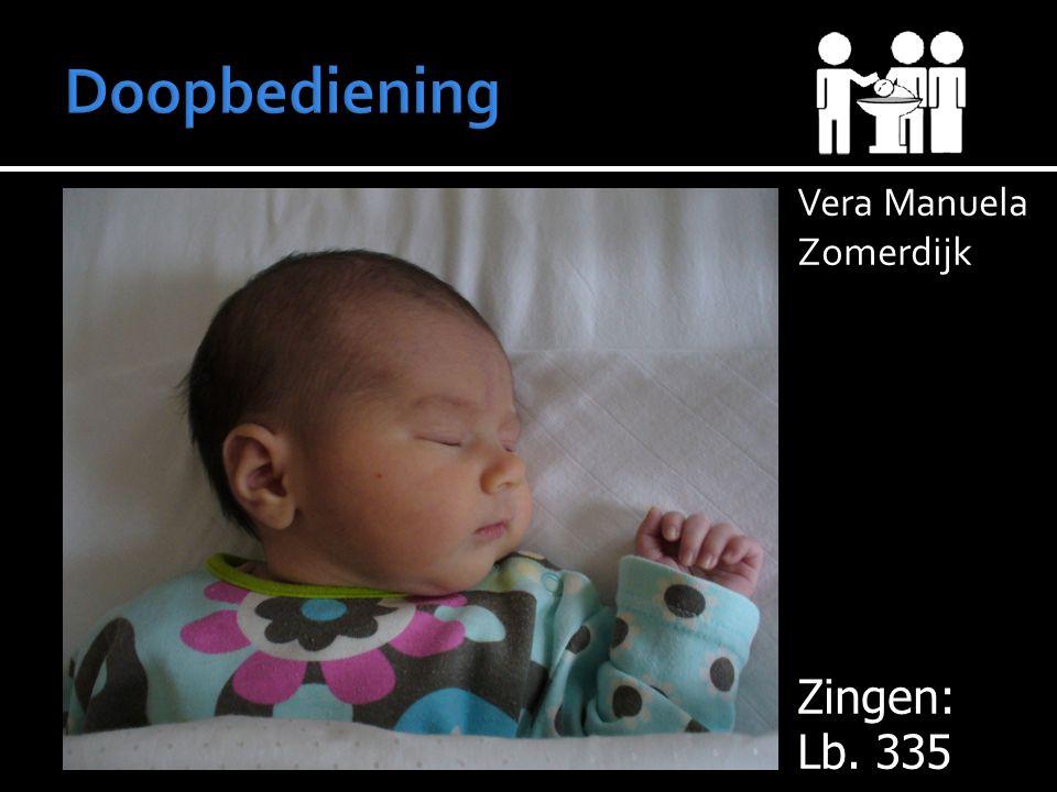 Vera Manuela Zomerdijk Zingen: Lb. 335