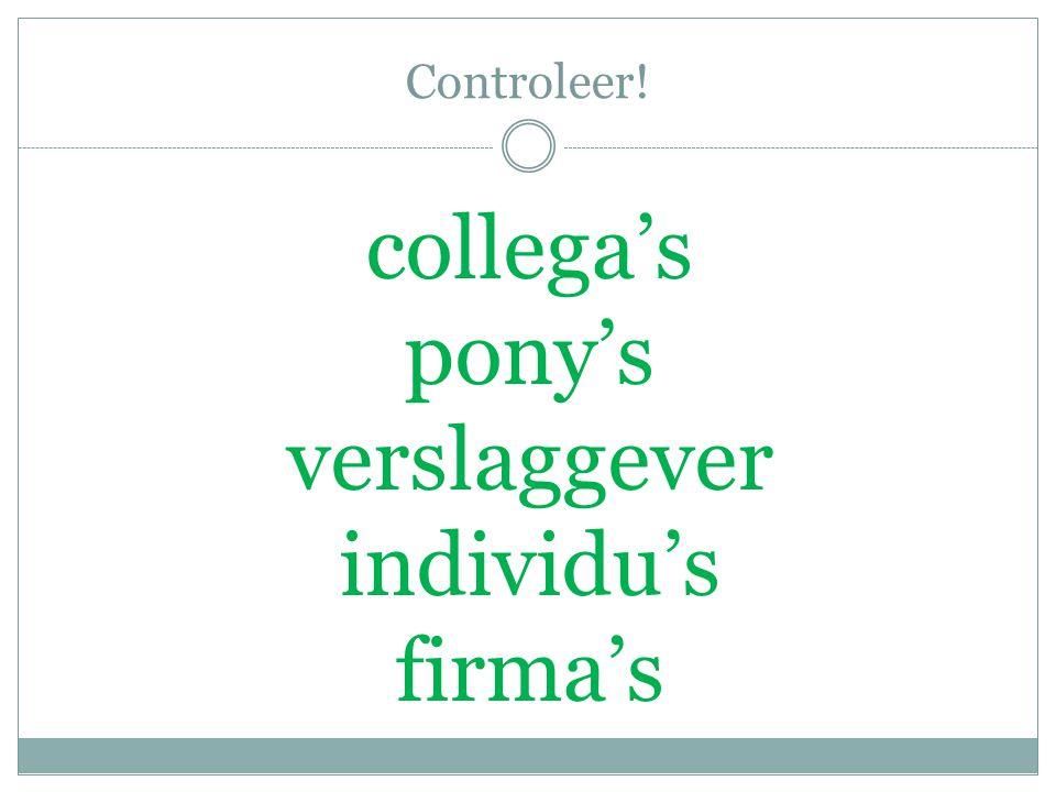Controleer! collega's pony's verslaggever individu's firma's