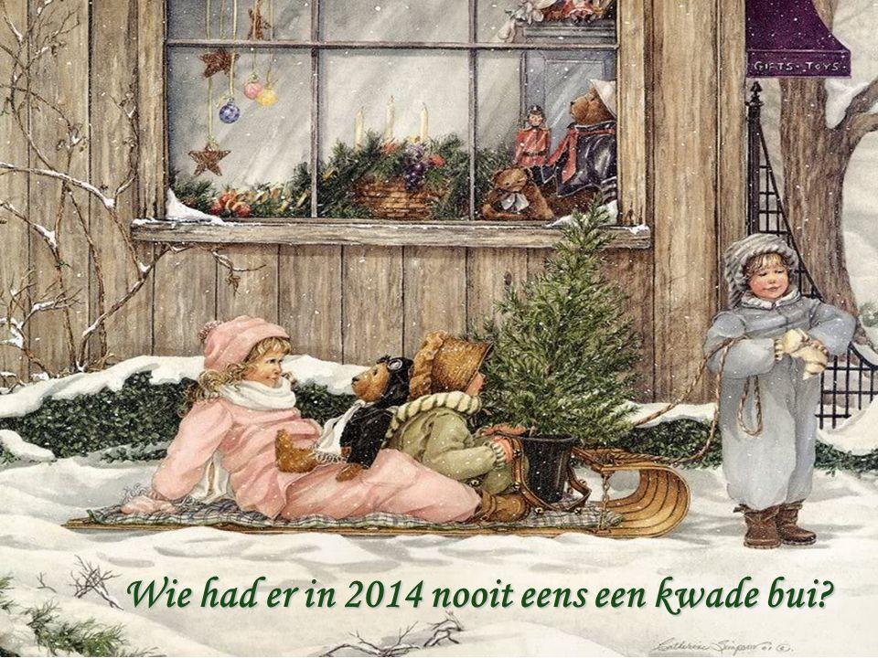 2014 Zegt u vaarwel 2015Lacht u toe 2015Lacht u toe