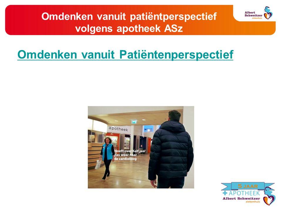 Omdenken vanuit patiëntperspectief volgens apotheek ASz Omdenken vanuit Patiëntenperspectief