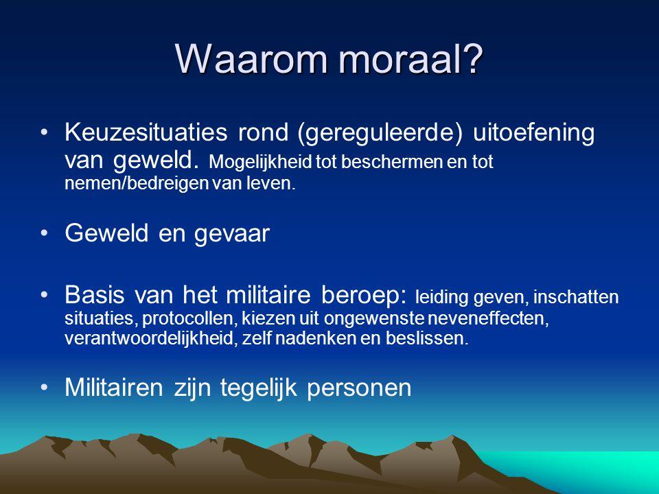 Waarom moraal? Keuzesituaties rond (gereguleerde) uitoefening van geweld. Mogelijkheid tot beschermen en tot nemen/bedreigen van leven. Geweld en geva