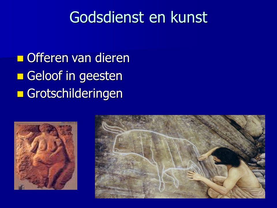 Godsdienst en kunst Offeren van dieren Offeren van dieren Geloof in geesten Geloof in geesten Grotschilderingen Grotschilderingen