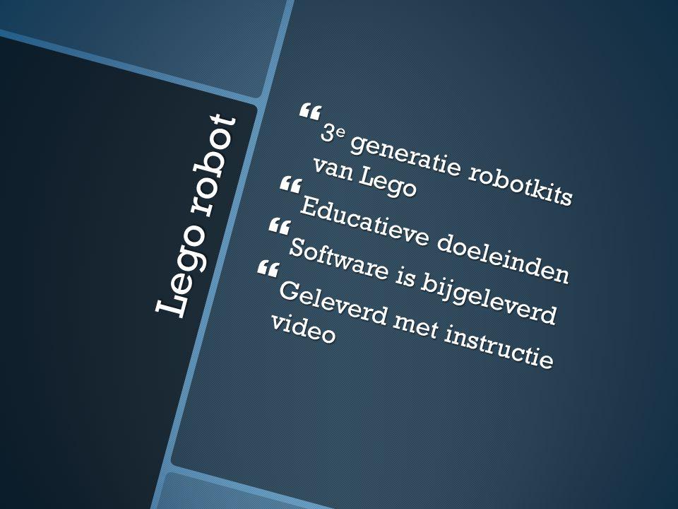 Lego robot  3 e generatie robotkits van Lego  Educatieve doeleinden  Software is bijgeleverd  Geleverd met instructie video