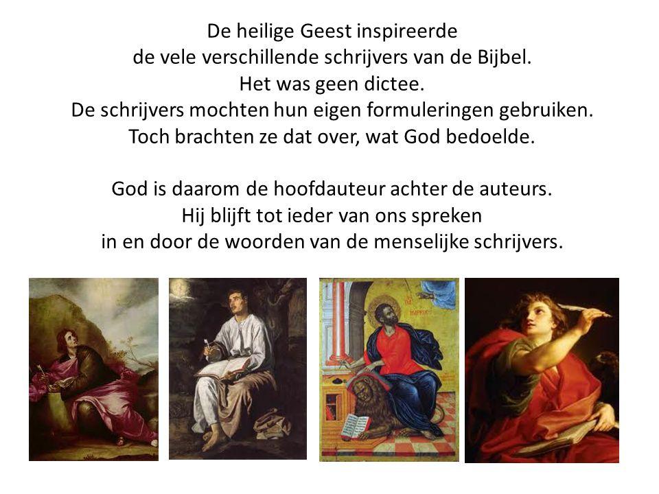 De heilige Geest inspireerde de vele verschillende schrijvers van de Bijbel. Het was geen dictee. De schrijvers mochten hun eigen formuleringen gebrui