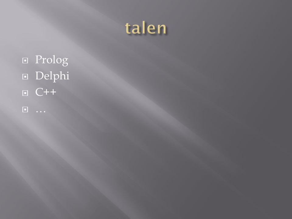  Prolog  Delphi  C++  …