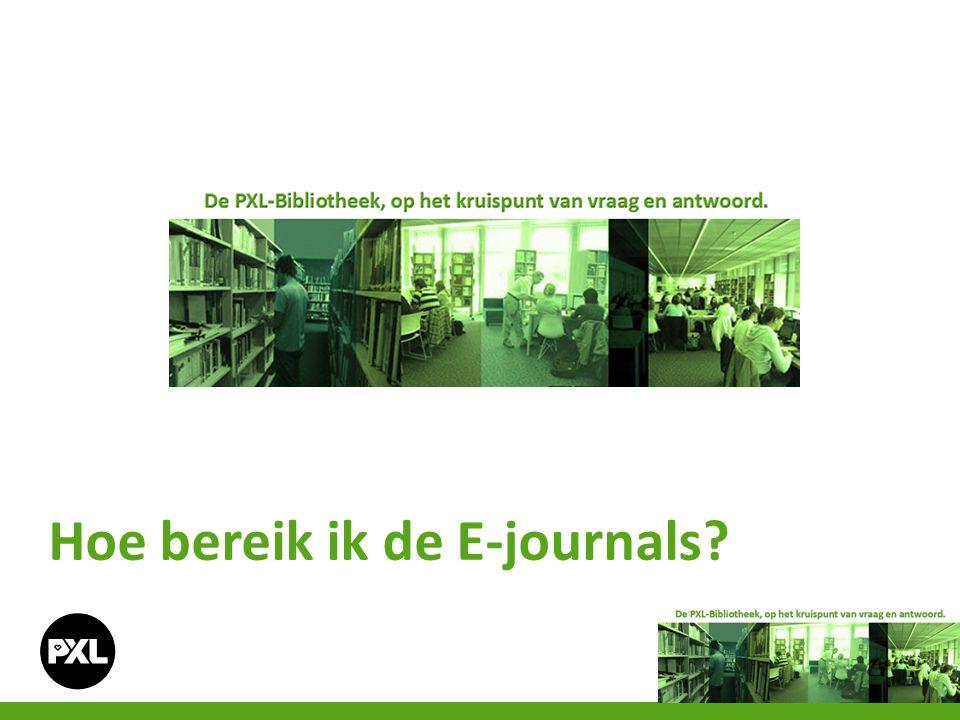 Hoe bereik ik de E-journals?