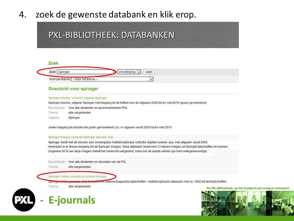 4.zoek de gewenste databank en klik erop. - E-journals