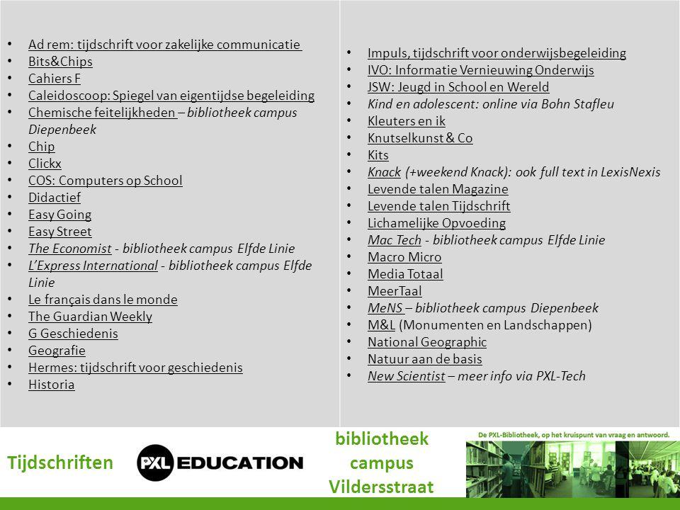Ad rem: tijdschrift voor zakelijke communicatie Bits&Chips Cahiers F Caleidoscoop: Spiegel van eigentijdse begeleiding Chemische feitelijkheden – bibl