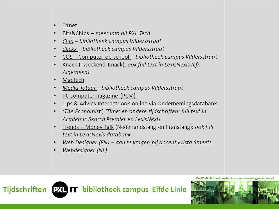 01net Bits&Chips – meer info bij PXL-Tech Bits&Chips Chip – bibliotheek campus Vildersstraat Chip Clickx – bibliotheek campus Vildersstraat Clickx COS