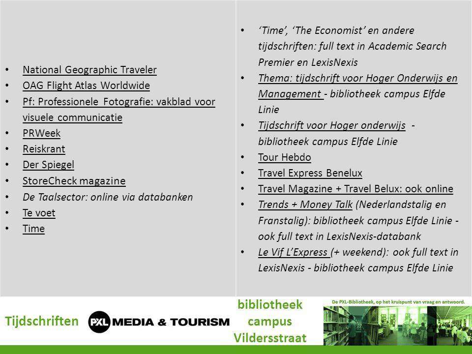 Tijdschriften bibliotheek campus Vildersstraat National Geographic Traveler OAG Flight Atlas Worldwide Pf: Professionele Fotografie: vakblad voor visu