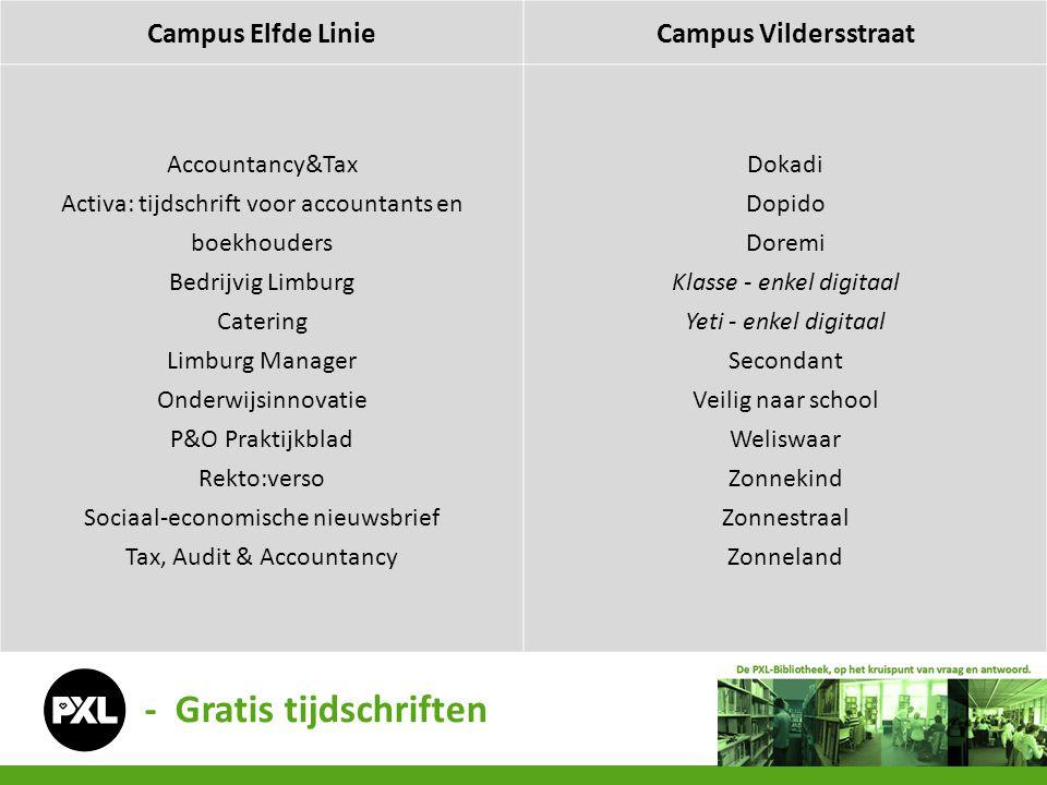 - Gratis tijdschriften Campus Elfde LinieCampus Vildersstraat Accountancy&Tax Activa: tijdschrift voor accountants en boekhouders Bedrijvig Limburg Ca