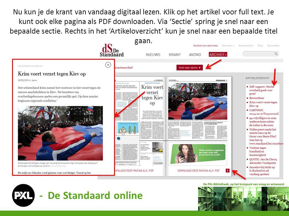 Nu kun je de krant van vandaag digitaal lezen. Klik op het artikel voor full text. Je kunt ook elke pagina als PDF downloaden. Via 'Sectie' spring je