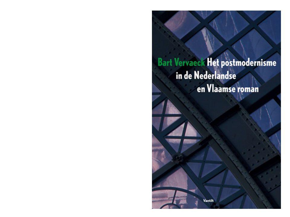 De postmoderne roman bestaat niet, er bestaan wel een aantal romans die postmoderne kenmerken vertonen. (Vervaeck 1999:13) Postmodern is een kwestie van gradatie.