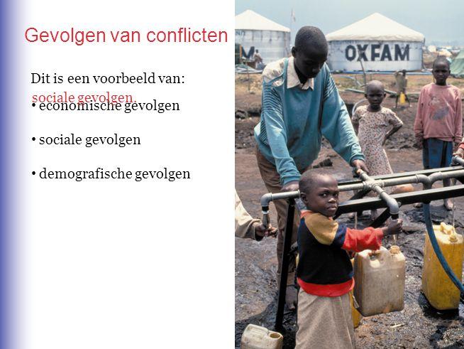 Dit is een voorbeeld van: Gevolgen van conflicten economische gevolgen sociale gevolgen demografische gevolgen sociale gevolgen.