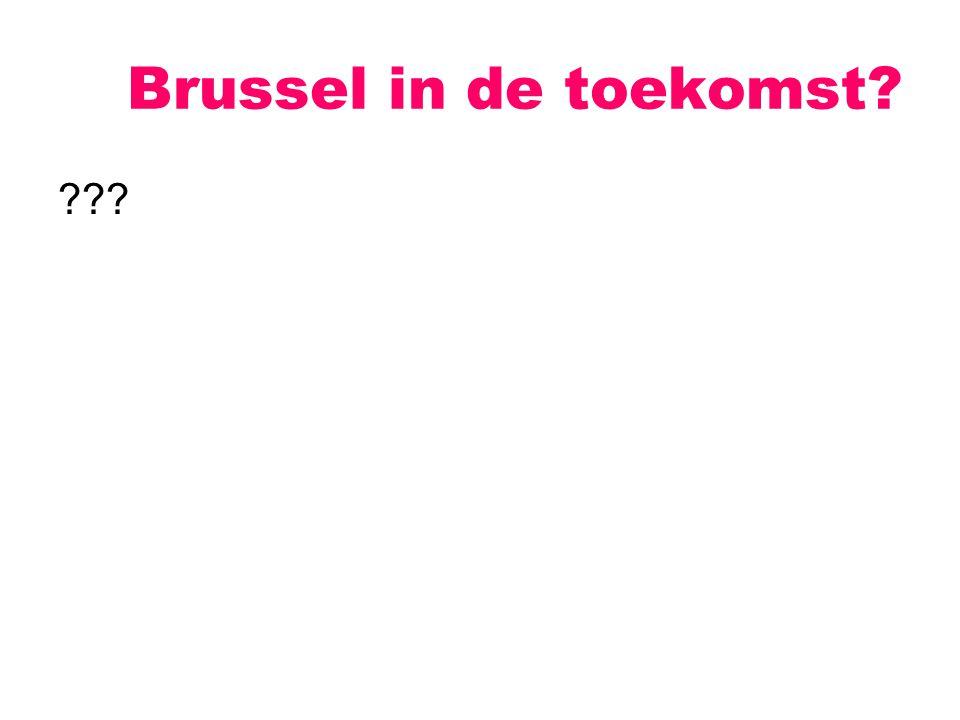??? Brussel in de toekomst?