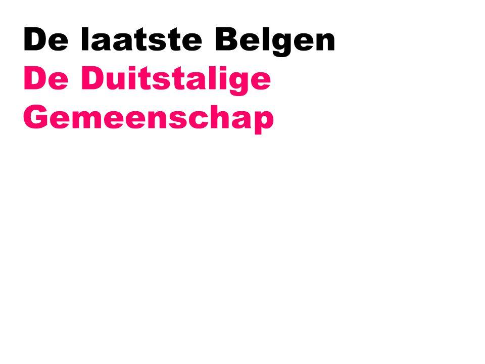 De laatste Belgen De Duitstalige Gemeenschap