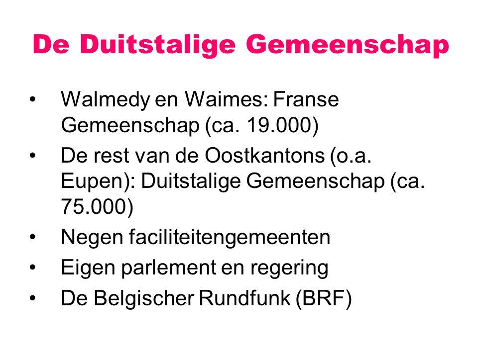 Walmedy en Waimes: Franse Gemeenschap (ca.19.000) De rest van de Oostkantons (o.a.