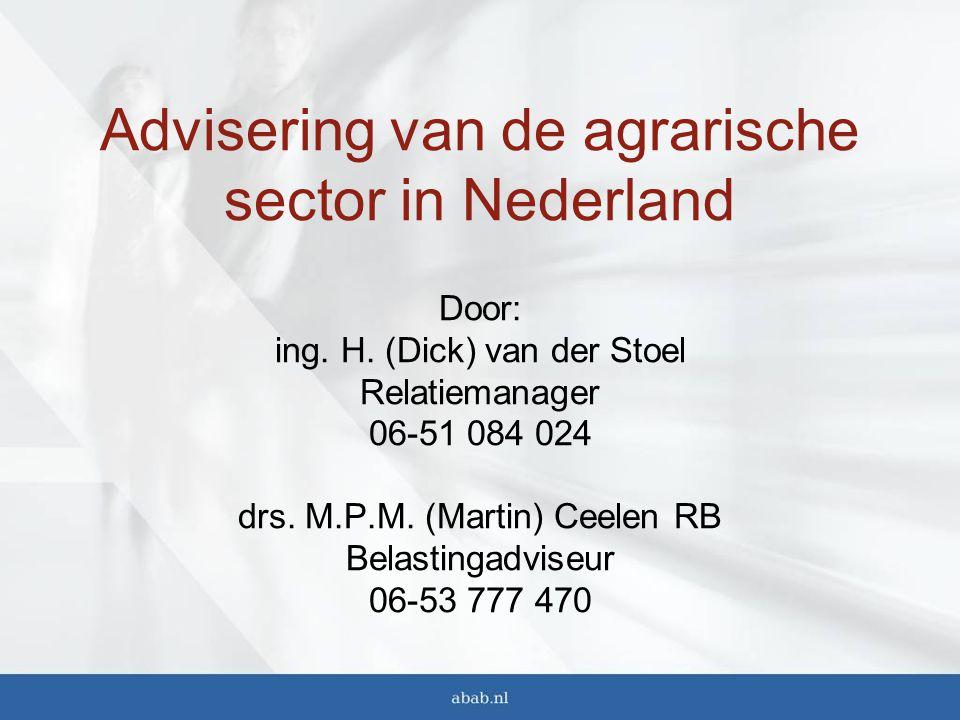 Advisering van de agrarische sector in Nederland Door: ing.