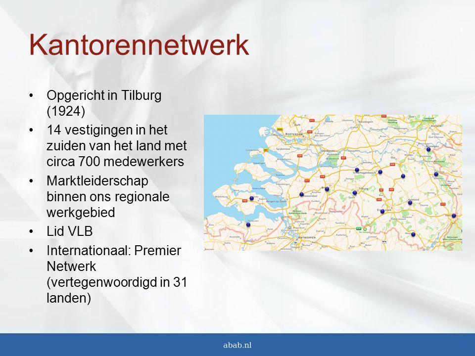 Kantorennetwerk Opgericht in Tilburg (1924) 14 vestigingen in het zuiden van het land met circa 700 medewerkers Marktleiderschap binnen ons regionale werkgebied Lid VLB Internationaal: Premier Netwerk (vertegenwoordigd in 31 landen)