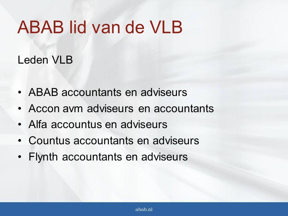 ABAB lid van de VLB Leden VLB ABAB accountants en adviseurs Accon avm adviseurs en accountants Alfa accountus en adviseurs Countus accountants en adviseurs Flynth accountants en adviseurs
