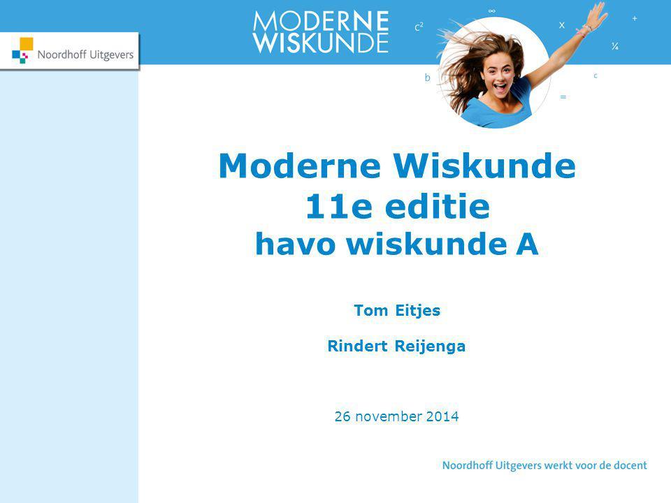Moderne Wiskunde 11e editie havo wiskunde A Tom Eitjes Rindert Reijenga 26 november 2014