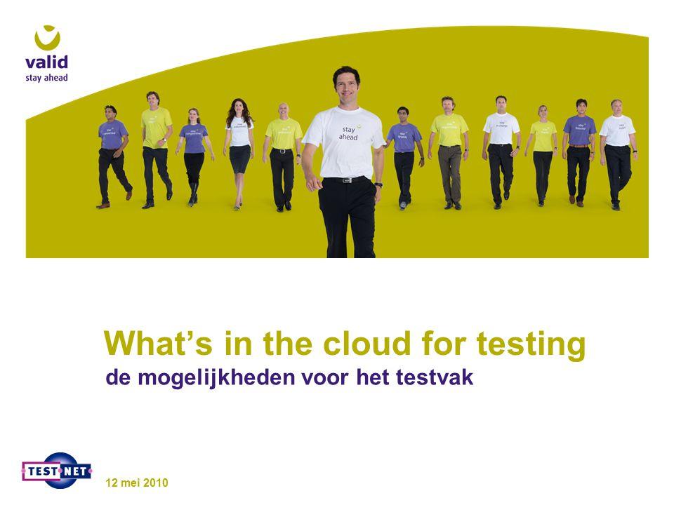 Testing as a Service Delen van testware Gezamenlijke testplannen en testcases Publiceren van testresultaten Joint test effort Herbruikbaarheid van testautomatisering