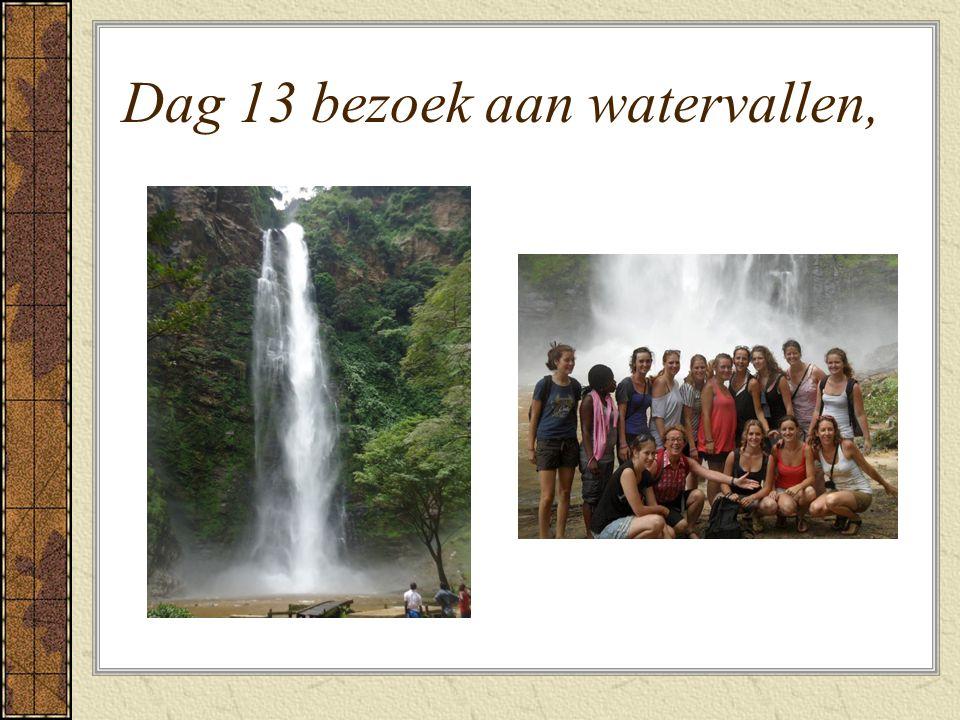 Dag 13 bezoek aan watervallen,