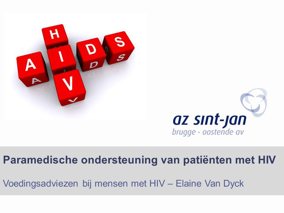 Paramedische ondersteuning van patiënten met HIV Voedingsadviezen bij mensen met HIV – Elaine Van Dyck