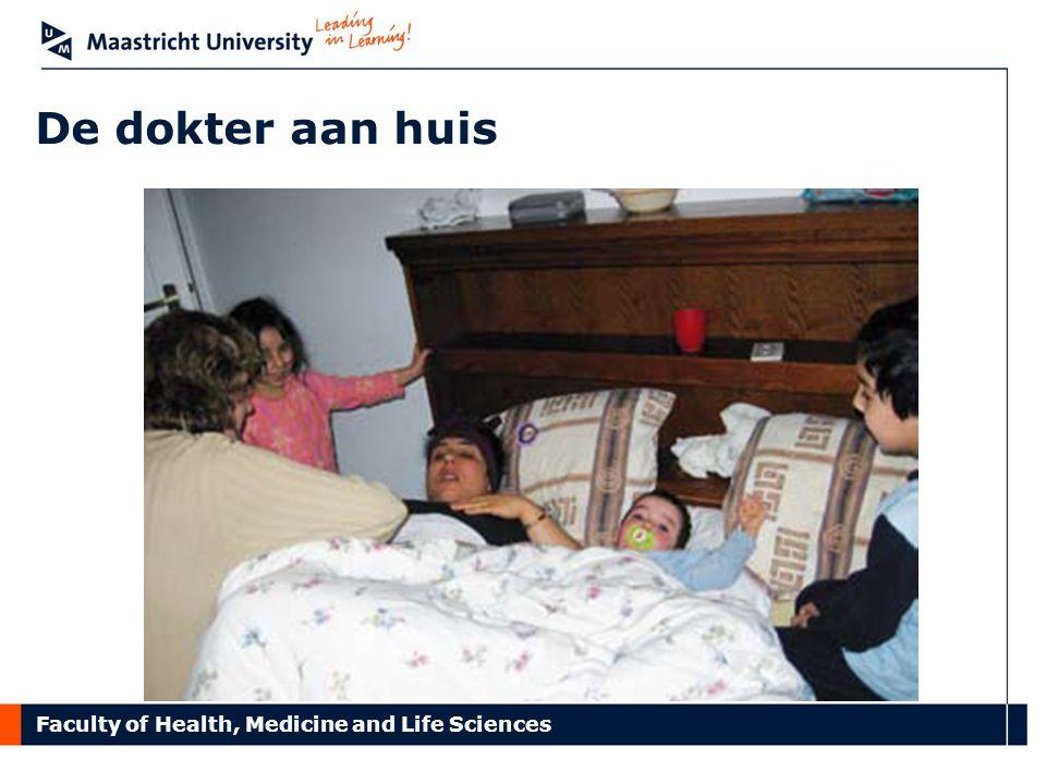 Faculty of Health, Medicine and Life Sciences De dokter aan huis