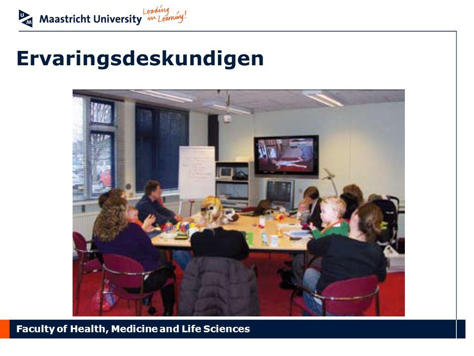 Faculty of Health, Medicine and Life Sciences Ervaringsdeskundigen