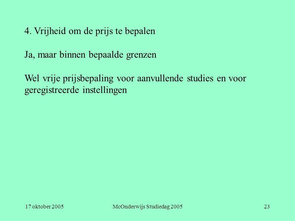 17 oktober 2005McOnderwijs Studiedag 200523 4.