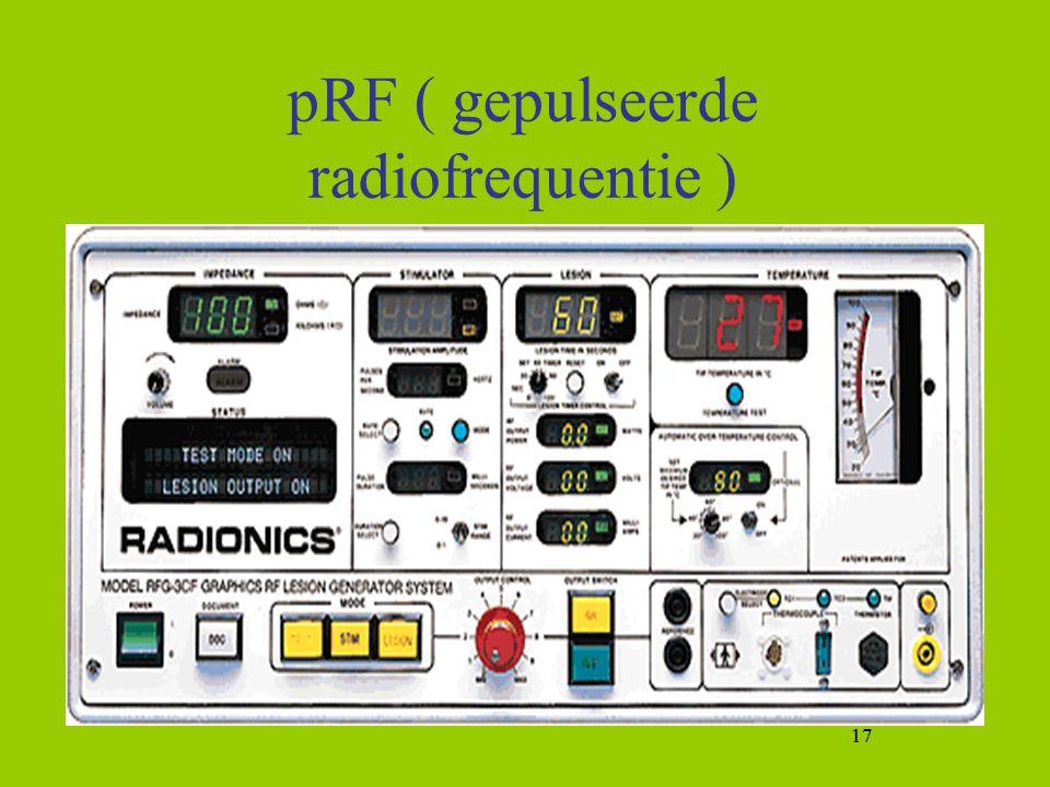 17 pRF ( gepulseerde radiofrequentie ) 17