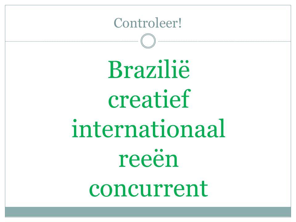 Controleer! Brazilië creatief internationaal reeën concurrent