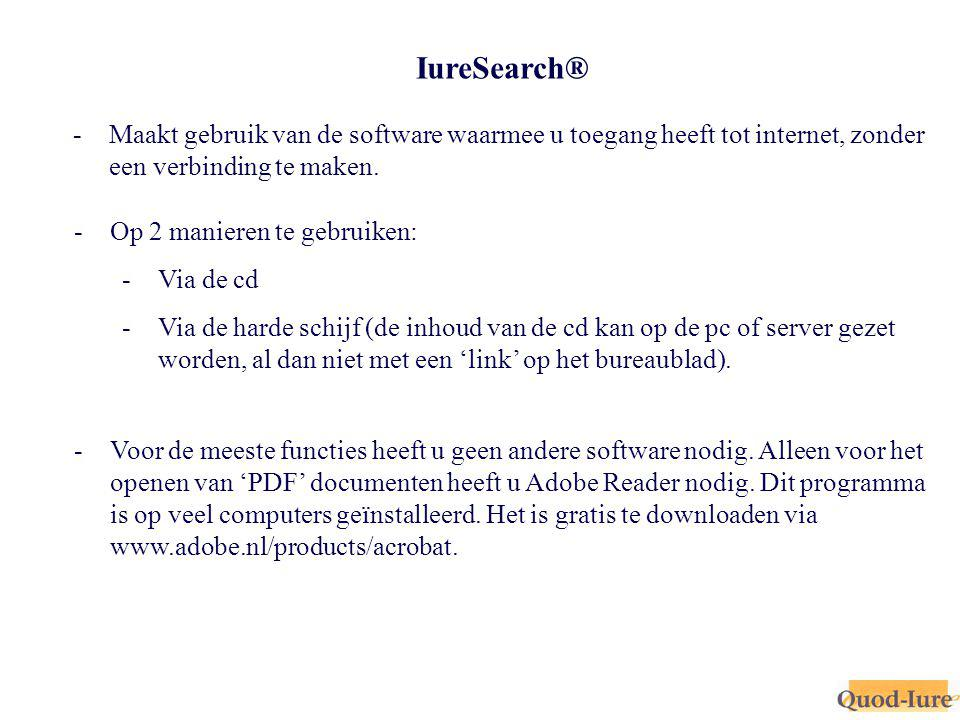 IureSearch® -Maakt gebruik van de software waarmee u toegang heeft tot internet, zonder een verbinding te maken.
