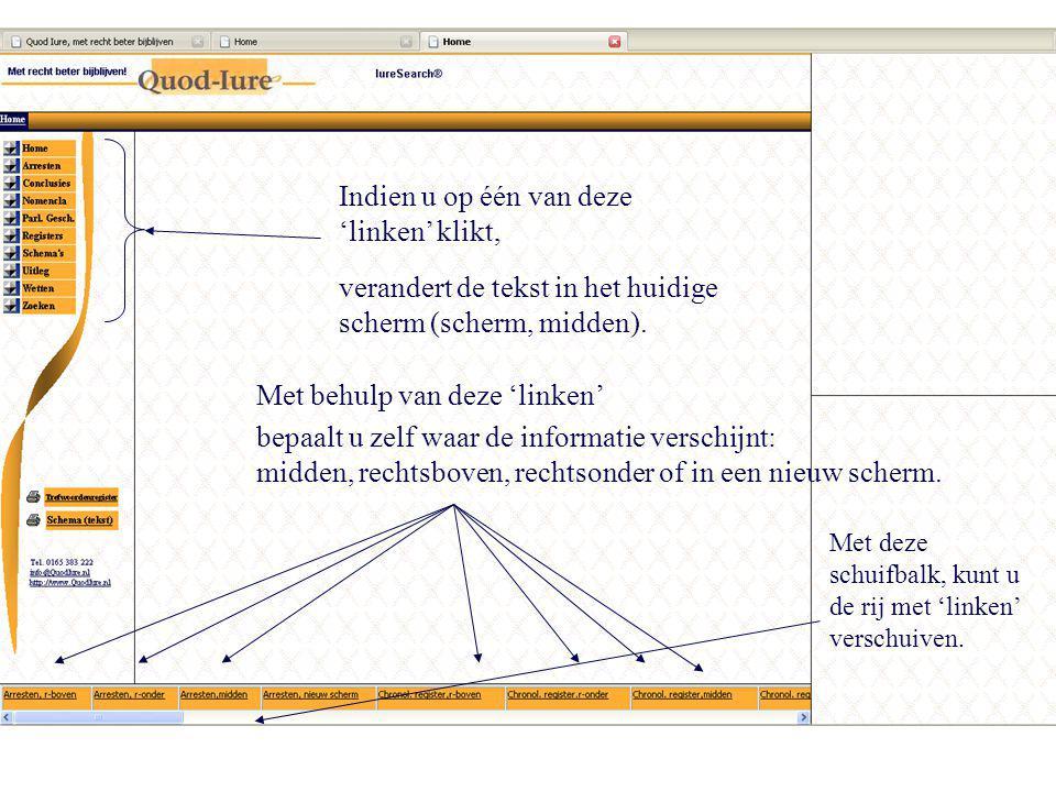 Indien u op één van deze 'linken' klikt, Met behulp van deze 'linken' verandert de tekst in het huidige scherm (scherm, midden).