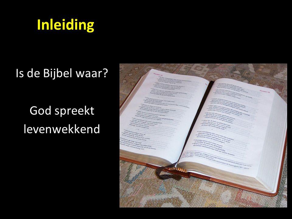 Is de Bijbel waar God spreekt levenwekkend Inleiding