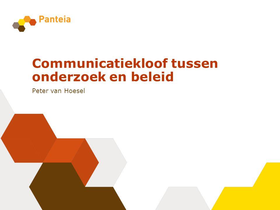 Communicatiekloof tussen onderzoek en beleid Peter van Hoesel