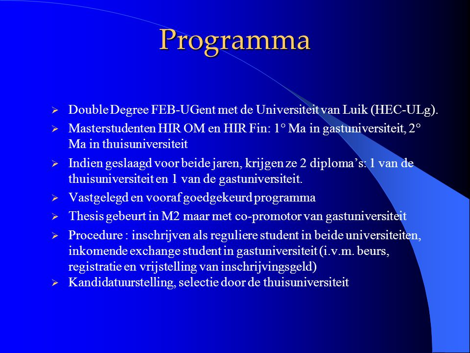 Programma  Double Degree FEB-UGent met de Universiteit van Luik (HEC-ULg).