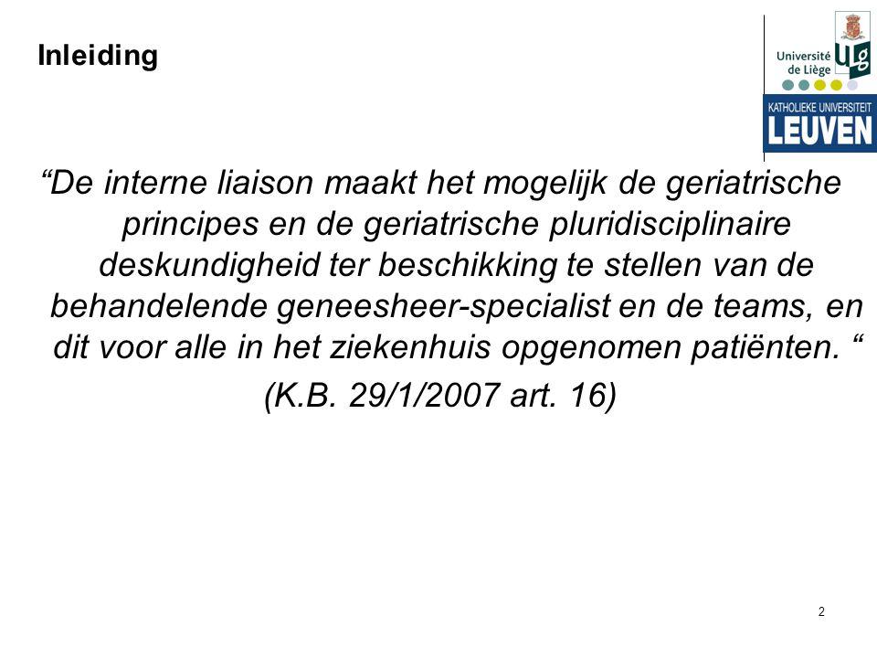 """2 Inleiding """"De interne liaison maakt het mogelijk de geriatrische principes en de geriatrische pluridisciplinaire deskundigheid ter beschikking te st"""