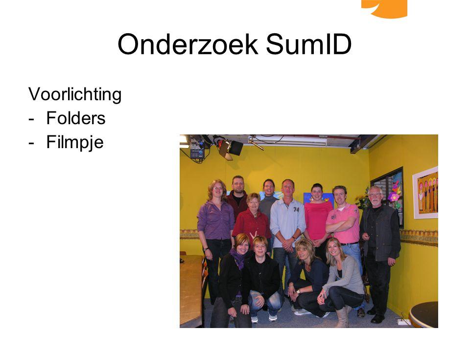 Onderzoek SumID Voorlichting -Folders -Filmpje