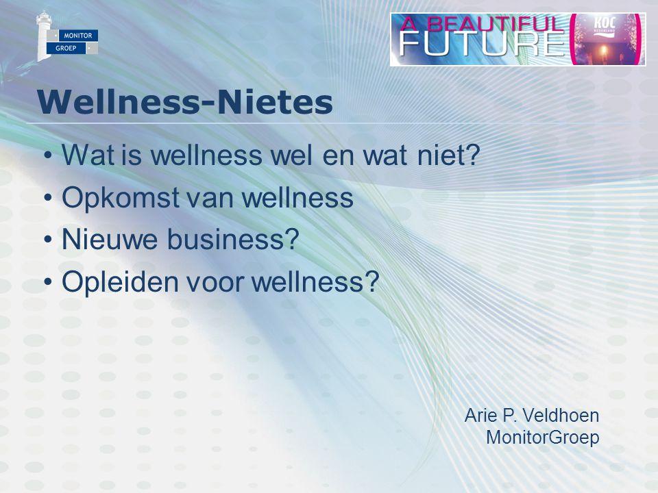 Nationaal Wellness Onderzoek Wellnesscentra: vaak combinatie van bestaande diensten Beauty + Sauna + Horeca 2 nieuwe functies: Saunamedewerker Saunameester
