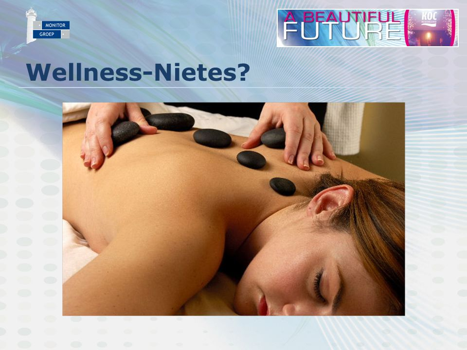 Wellness-Nietes