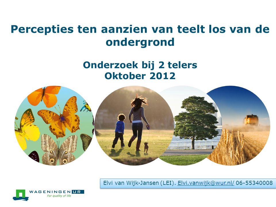  Groepsinterviews duurden 3 uur  Zaterdag 13 oktober 2012 in Waarland  Zaterdag 3 november 2012 in Melderslo  Facilitatie: Elvi van Wijk-Jansen, LEI-WUR  Analyse op basis van Atlas.ti (versie 6.2)