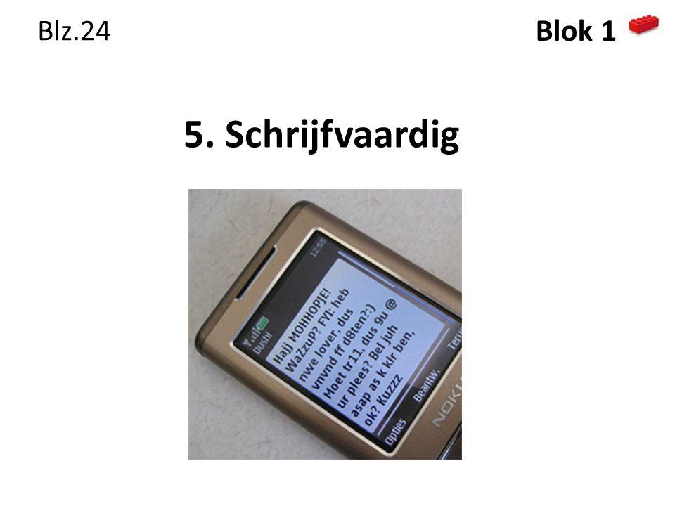 5. Schrijfvaardig Blz.24 Blok 1