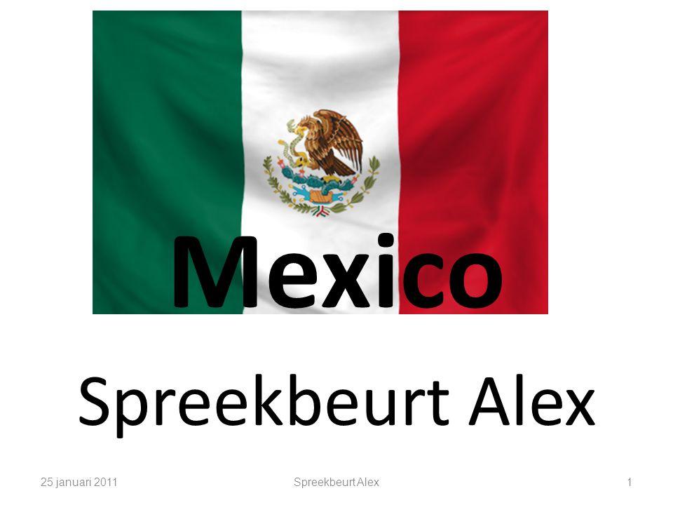 Mexico Spreekbeurt Alex 25 januari 2011Spreekbeurt Alex1